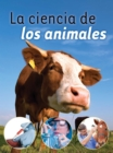 La ciencia de los animales : Animal Science - eBook