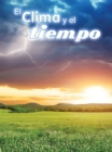 El clima y el tiempo : Climate and Weather - eBook