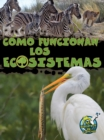 Como funcionan los ecosistemas : How Ecosystems Work - eBook