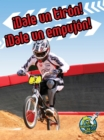 !Dale un tiron! !Dale un empujon! : Pull It, Push It! - eBook