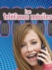 Los telefonos moviles : Cell Phones - eBook