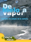 De hielo a vapor : Ice to Steam - eBook