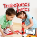 Trabajemos juntos : Let's Work Together - eBook