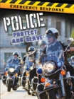 Police : Protect and Serve - eBook