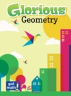 Glorious Geometry : Lines, Angles and Shapes, Oh My! - eBook