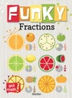 Funky Fractions : Multiply and Divide - eBook