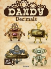Dandy Decimals : Add, Subtract, Multiply, and Divide - eBook