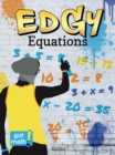 Edgy Equations : One-Variable Equations - eBook