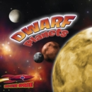 Dwarf Planets : Pluto and the Lesser Planets - eBook