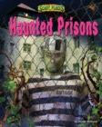 Haunted Prisons - eBook