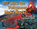 How Do Volcanoes Make Rock? - eBook
