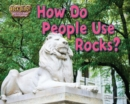 How Do People Use Rocks? - eBook