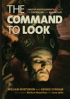 The Command to Look : A Master Photographer's Method for Controlling the Human Gaze - eBook