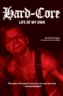 Hard-Core : Life of My Own - eBook