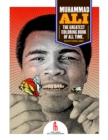 Muhammad Ali: The Greatest Coloring Book of All Time - Book