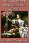 The Complete Chronicles of Avonlea - eBook