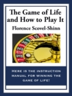 The Game of Life And How To Play It - eBook