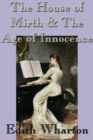 The House of Mirth & The Age of Innocence - eBook