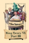 King Henry VI, Part III - eBook