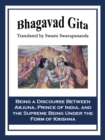Bhagavad Gita : Being a Discourse Between Arjuna, Prince of India, and the Supreme Being Under the Form of Krishna - eBook
