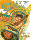Carlos Santana : Sound of the Heart, Song of the World - Book