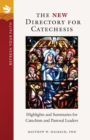 The New Directory for Catechesis : Highlights and Summaries for Catechists and Pastoral Leaders - eBook