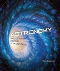 Astronomy : An Illustrated History of the Universe - Book