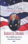 Barack Obama : The Fulfillment of an American Dream - Book