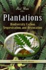 Plantations : Biodiversity, Carbon Sequestration & Restoration - Book