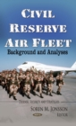 Civil Reserve Air Fleet : Background and Analyses - eBook