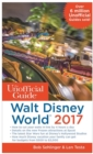 The Unofficial Guide to Walt Disney World 2017 - eBook