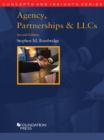 Agency, Partnerships and LLCs, 2d (Concepts and Insights Series) - eBook