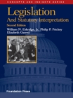 Legislation and Statutory Interpretation, 2d (Concepts and Insights Series) - eBook