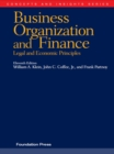 Klein, Coffee and Partnoy's Business Organization and Finance, Legal and Economic Principles, 11th (Concepts and Insights Series) - eBook