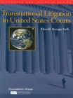 Koh's Transnational Litigation in United States Courts (Concepts and Insights Series) - eBook