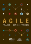 Agile praxis - ein leitfaden (German edition of Agile practice guide) - Book