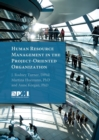 Human Resource Management in the Project-Oriented Organization - eBook