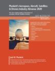 Plunkett's Aerospace, Aircraft, Satellites & Drones Industry Almanac 2020 - Book