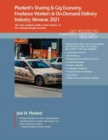 Plunkett's Sharing & Gig Economy, Freelance Workers & On-Demand Delivery Industry Almanac 2021 - Book