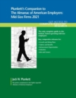 Plunkett's Companion to The Almanac of American Employers 2021: Mid-Size Firms 2021 - Book