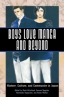 Boys Love Manga and Beyond : History, Culture, and Community in Japan - eBook