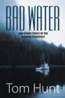 Bad Water and Other Stories of the Alaskan Panhandle - eBook