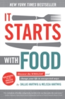 It Starts With Food - Revised Edition : Discover the Whole30 and Change Your Life in Unexpected Ways - Book