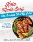 Keto Made Easy : Fat Adapted 50 Day Guide - Book