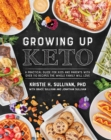 Growing Up Keto - Book