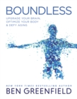 Boundless : Upgrade Your Brain, Optimize Your Body & Defy Aging - Book