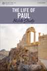 The Life of Paul : Rose Visual Bible Studies - Book
