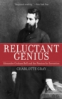 Reluctant Genius : Alexander Graham Bell and the Passion for Invention - eBook