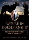 Nature in Horsemanship : Discovering Harmony Through Principles of Aikido - eBook