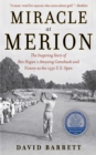 Miracle at Merion : The Inspiring Story of Ben Hogan's Amazing Comeback and Victory at the 1950 U.S. Open - eBook